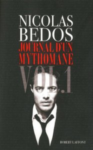 Journal d'un mythomane de Nicolas Bedos