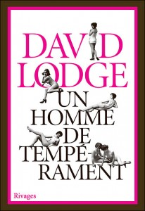 Un homme de tempérament, David Lodge