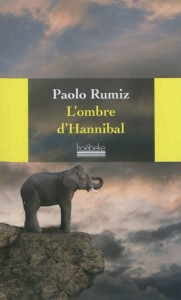 L'ombre d'Hannibal, Paolo Rumiz