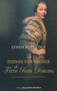 Le Dernier Vide-Grenier de Faith Bass Darling, Lynda Rutledge