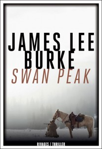 Swan peak, James Lee Burke
