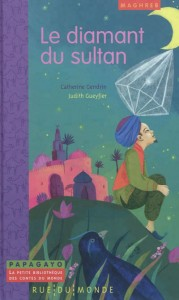 Le diamant du sultan, Catherine Gendrin, Judith Gueyfier