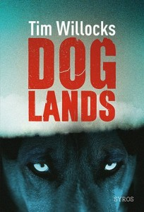 Doglands, Tim Willocks