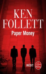 Paper money, Ken Follett